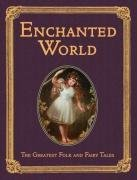 Фото - The Enchanted World - Greatest Folk Tales and Fairy Stories