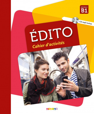 Фото - Edito B1 Cahier d'exercices + CD mp3 Edition 2018