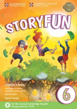 Фото - Storyfun for 2nd Edition Flyers Level 6 Student's Book with Online Activities and Home Fun Booklet