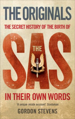 Фото - Originals: the Secret History of the Birth of the SAS : In Their Own Words