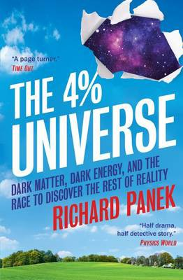 Фото - The 4% Universe: Dark Matter, Dark Energy, and the Race to Discover the Rest of Reality [Paperback]