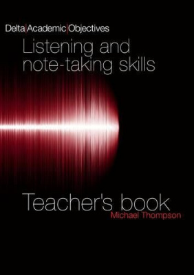Фото - Academic Objectives: Listening and Note-taking Teacher's book