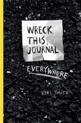 Фото - Keri Smith: Wreck This Journal Everywhere