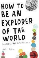 Фото - Keri Smith: How to be an Explorer of the World
