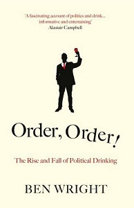 Фото - Order, Order! : The Rise and Fall of Political Drinking