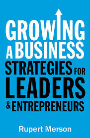Фото - Growing a Business : Strategies for Leaders and Entrepreneurs