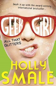 Фото - Geek Girl: All That Glitters