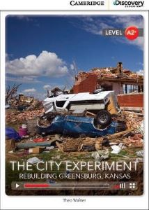 Фото - CDIR A2+ The City Experiment: Rebuilding Greensburg, Kansas (Book with Online Access)