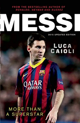 Фото - Messi 2015 : More Than a Superstar