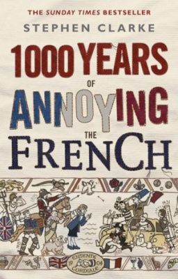 Фото - 1000 Years of Annoying the French [Paperback]