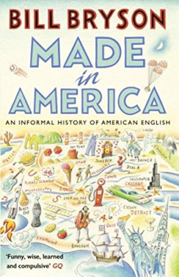 Фото - Made in America : An Informal History of American English