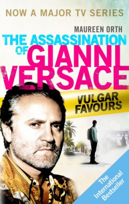 Фото - Vulgar Favours: The Assassination of Gianni Versace