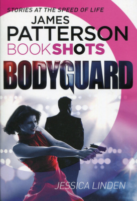 Фото - Patterson BookShots: Bodyguard