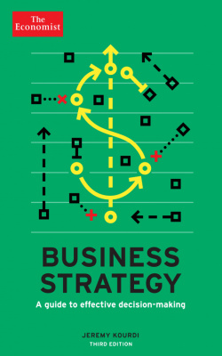 Фото - The Economist: Business Strategy : A Guide to Effective Decision-Making