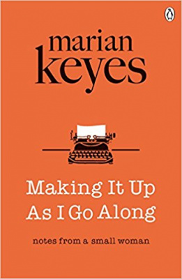 Фото - Marian Keyes Making it Up as I Go Along
