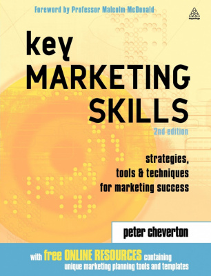 Фото - Key Marketing Skills A Complete Action Kit of Strategies, Tools and Techniques for Marketing Success
