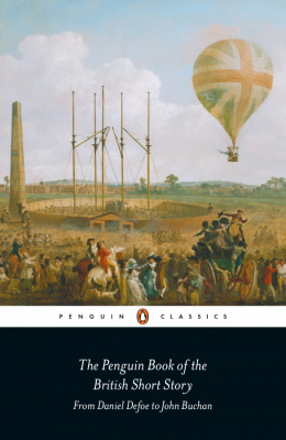 Фото - The Penguin Book of the British Short Story: 1: I : From Daniel Defoe to John Buchan