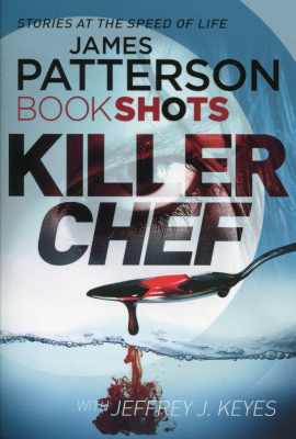 Фото - Patterson BookShots: Killer Chef