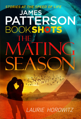 Фото - Patterson BookShots: The Mating Season